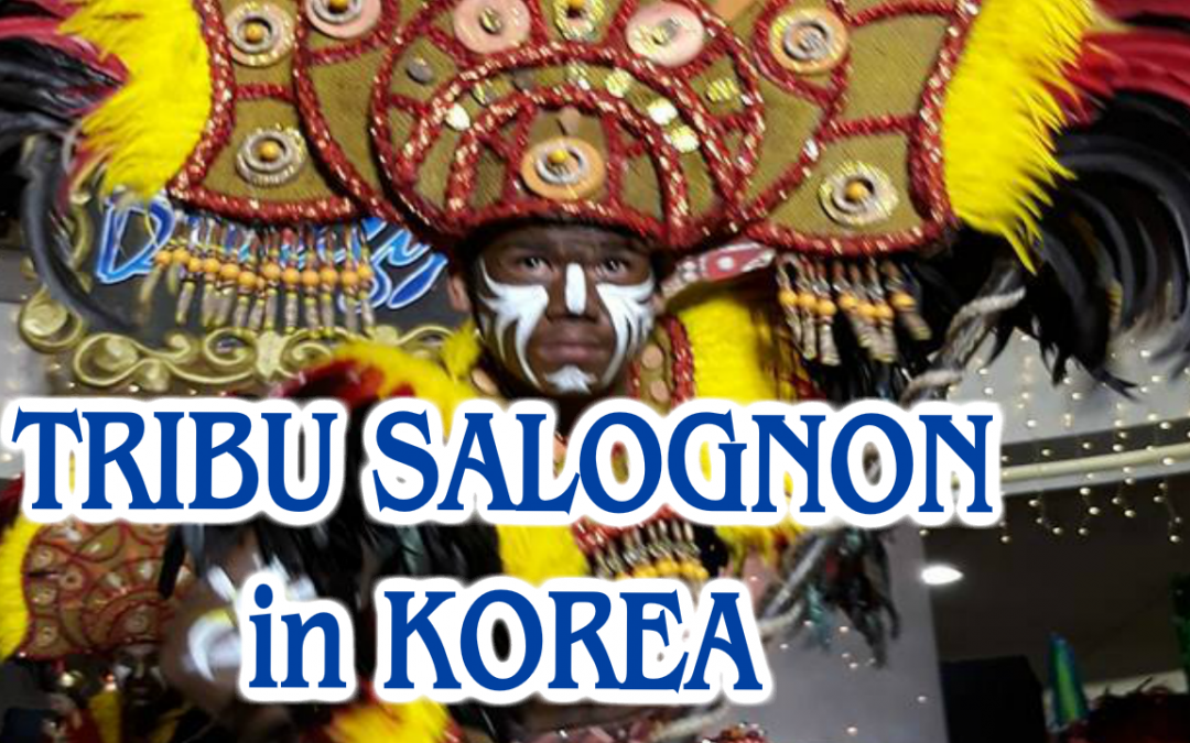 ILOILO TRIBU SALOGNON VISITS KOREA [VIDEO]